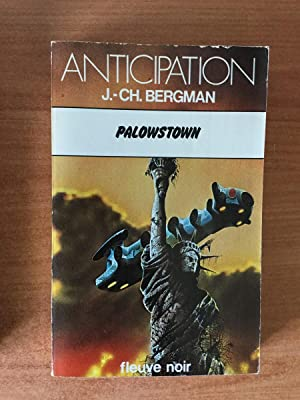 FLEUVE NOIR ANTICIPATION N° 914: Polowstown: Jean Christian BERGMAN