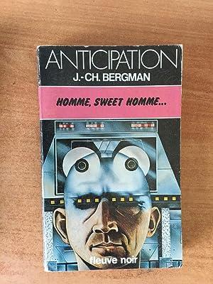FLEUVE NOIR ANTICIPATION N° 952: Homme, sweet: Jean Christian BERGMAN