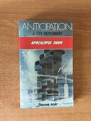 FLEUVE NOIR ANTICIPATION N° 993: Apocalypse snow: Jean Christian BERGMAN