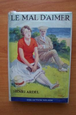 COLLECTION NELSON n° 270 : LE MAL: ARDEL Henri