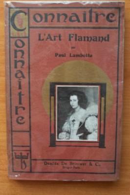 CONNAITRE L'ART FLAMAND: LAMBOTTE Paul