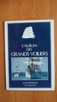 L'ALBUM DES GRANDS VOILIERS: Alain RONDEAU