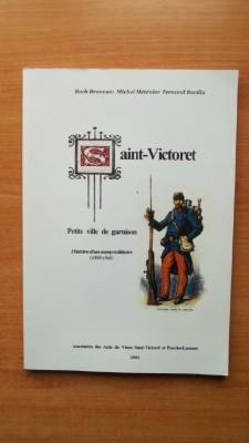 SAINT-VICTORET PETITE VILLE DE GARNISON histoire d'un: BRANCATO Roch, METENIER