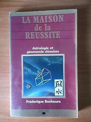LA MAISON DE LA REUSSITE astrologie et: BONHOURE Frédérique