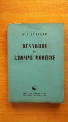DESARROI DE L'HOMME MODERNE: Dr A. STOCKER