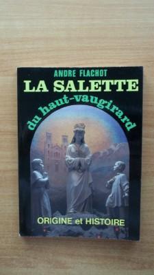 LA SALETTE DU HAUT-VAUGIRARD origine et histoire: André FLACHOT
