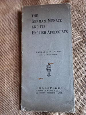 The German Menace and Its English Apologists
