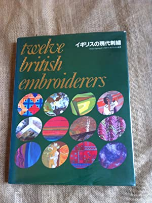 Twelve British Embroiderers
