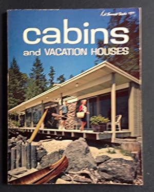 Cabins and Vacation Houses: Sunset Magazine Editors