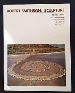 Robert Smithson: Sculpture: Hobbs, Robert Carleton