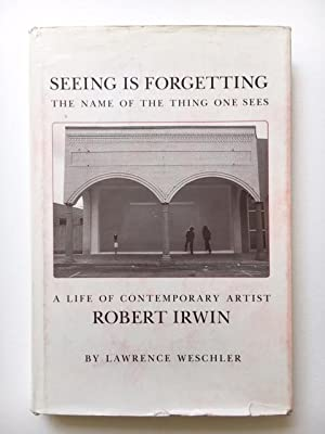 Seeing is Forgetting the name of the thing one sees: Weschler, Lawrence