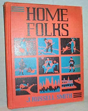 HOME FOLKS : A Geography For Beginners: J. Russell Smith