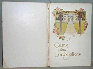 GEMS FROM LONGFELLOW: No Author Stated