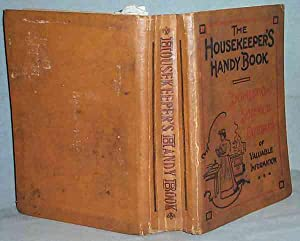The Housekeeper's Handy Book: No Author Stated