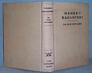 MAMBA'S DAUGHTERS : A Novel Of Charleston: Du Bose Heyward