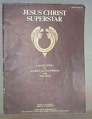 Jesus Christ Superstar : A Rock Opera: Tim Rice and