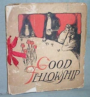 Good Fellowship: Samuel Francis Woolard