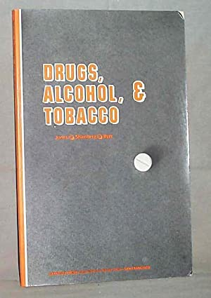 Drugs, Alcohol, and Tobacco: Kenneth L. Jones
