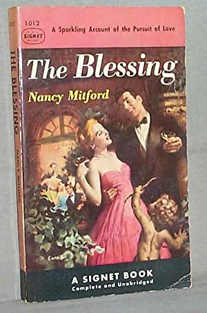 THE BLESSING : A Sparkling Account of: Nancy Mitford