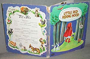 LITTLE RED RIDING HOOD : Tell-a-Tale Book: No Author Stated