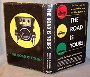 THE ROAD IS YOURS The Story of: Reginald M. Cleveland