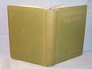 MAROONER'S ISLAND or Dr. Gordon in Search: F.R. Goulding
