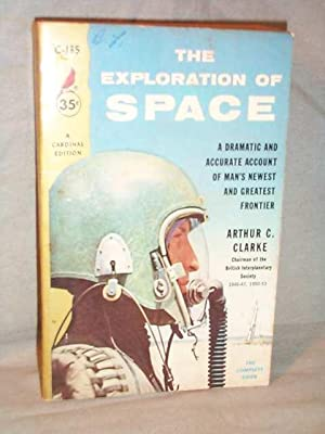THE EXPLORATION OF SPACE: Arthur C. Clarke