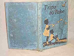 TRIPS TO TAKE : A Second Reader: Mathilde Gecks; Charles