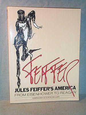 JULES FEIFFER'S AMERICA: FROM EISENHOWER TO REAGAN: Jules Feiffer