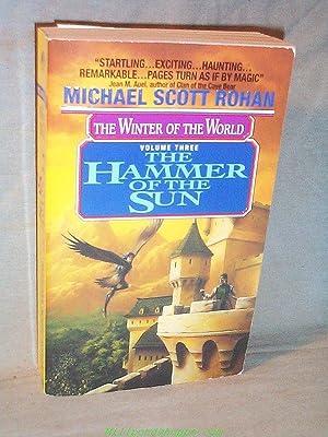THE HAMMER OF THE SUN : The: Michael Scott Rohan