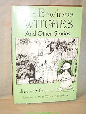 THE ERWINNA WITCHES and Other Stories: Joyce Gilmore