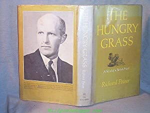 THE HUNGRY GRASS : A Novel of: Richard Power