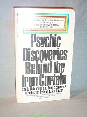 Psychic Discoveries Behind the Iron Curtain[: Sheila Ostrander and