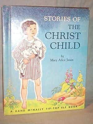 STORIES OF THE CHRIST CHILD: Mary Alice Jones