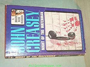 NIGHT OF THE WATCHMAN (Also Published as: John Creasy (