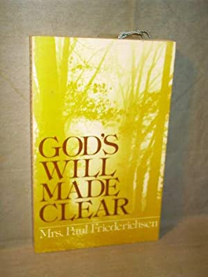 GOD'S WILL MADE CLEAR: Mrs. Paul (