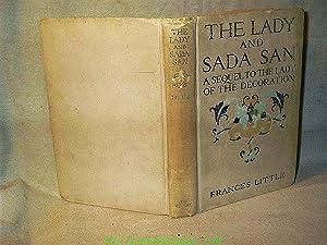 THE LADY AND SADA SAN : A: Frances Little [