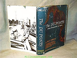 THE DU PONTS : From Gunpowder to: Max Dorian