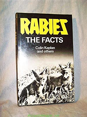 RABIES : THE FACTS