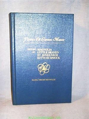 FLOWER OF CAROON MANOR : A History: Hazel Wright Reynolds