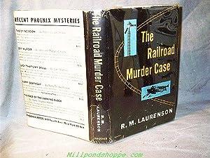 THE RAILROAD MURDER CASE: R.M. Laurenson