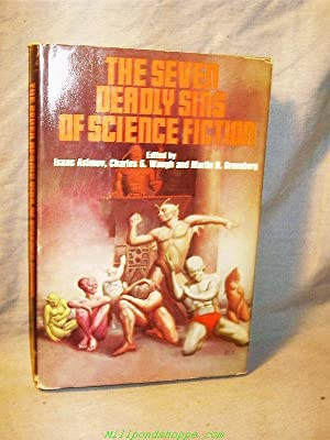 THE SEVEN DEADLY SINS OF SCIENCE FICTION: Isaac Asimov; Martin