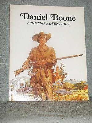DANIEL BOONE : Frontier Adventures: Keith Brandt