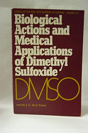 BIOLOGICAL ACTIONS AND MEDICAL ACTIONS OF DIMETHYL SULFOXIDE : Annals of The New York Academy of ...