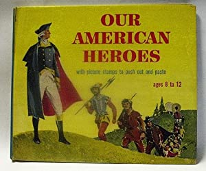 OUR AMERICAN HEROES with Picture Stamps to: Alison E. Cummings