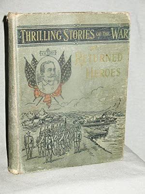 REMINISCENCES AND THRILLING STORIES OF THE WAR: James Rankin Young