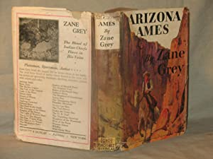ARIZONA AMES: Zane Grey