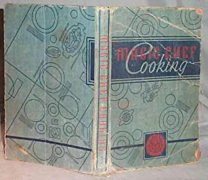 Magic Chef Cooking: Prepared and Tested in: Dorothy E. Shank