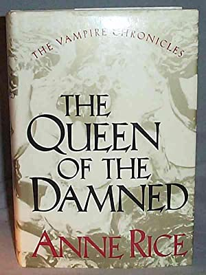THE QUEEN OF THE DAMNED The Third: Anne Rice