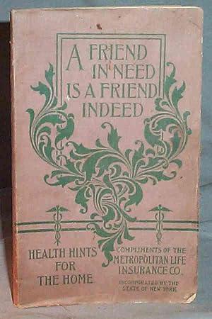 A FRIEND IN NEED IS A FRIEND: The Metropolitan Life